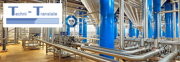 Übersetzung technischer Texte für den Anlagenbau und Maschinenbau  (z.B. Brauerei) durch ausgebildete Technik Übersetzer.